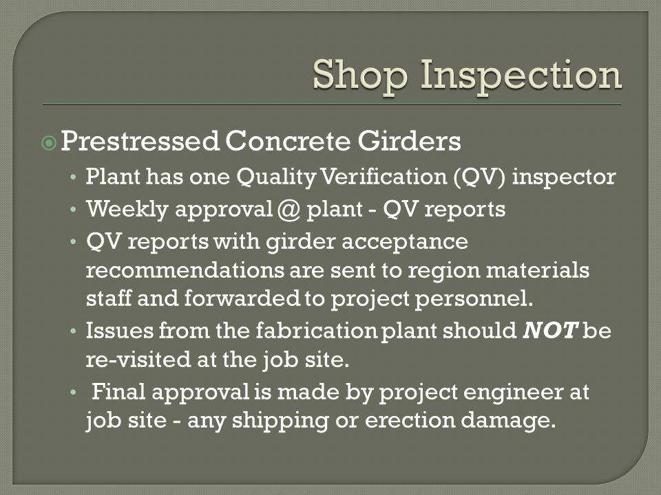 Contractor certifies the quality of field welds as follows: 1.