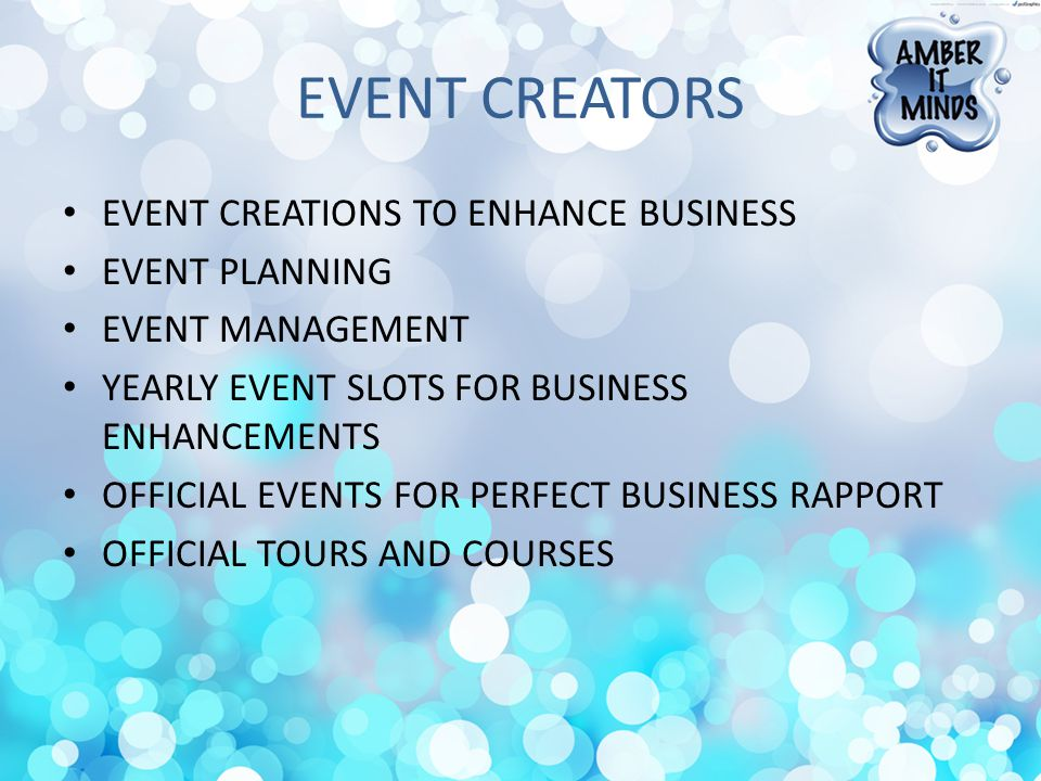 EVENT CREATORS EVENT CREATIONS TO ENHANCE BUSINESS EVENT PLANNING EVENT MANAGEMENT YEARLY EVENT SLOTS FOR BUSINESS ENHANCEMENTS OFFICIAL EVENTS FOR PERFECT BUSINESS RAPPORT OFFICIAL TOURS AND COURSES