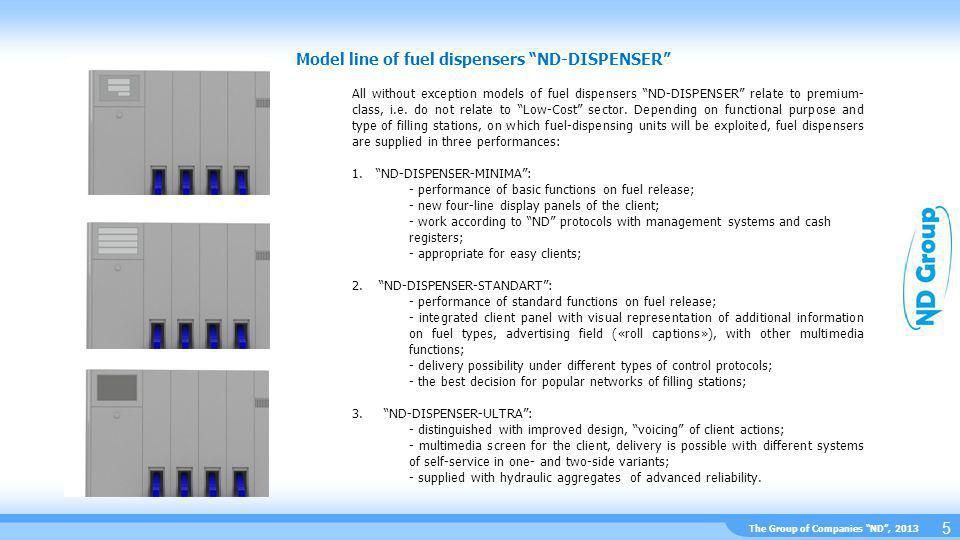 The Group of Companies ND, 2013 Description of fuel dispensers ND-DISPENSER with satellite 6