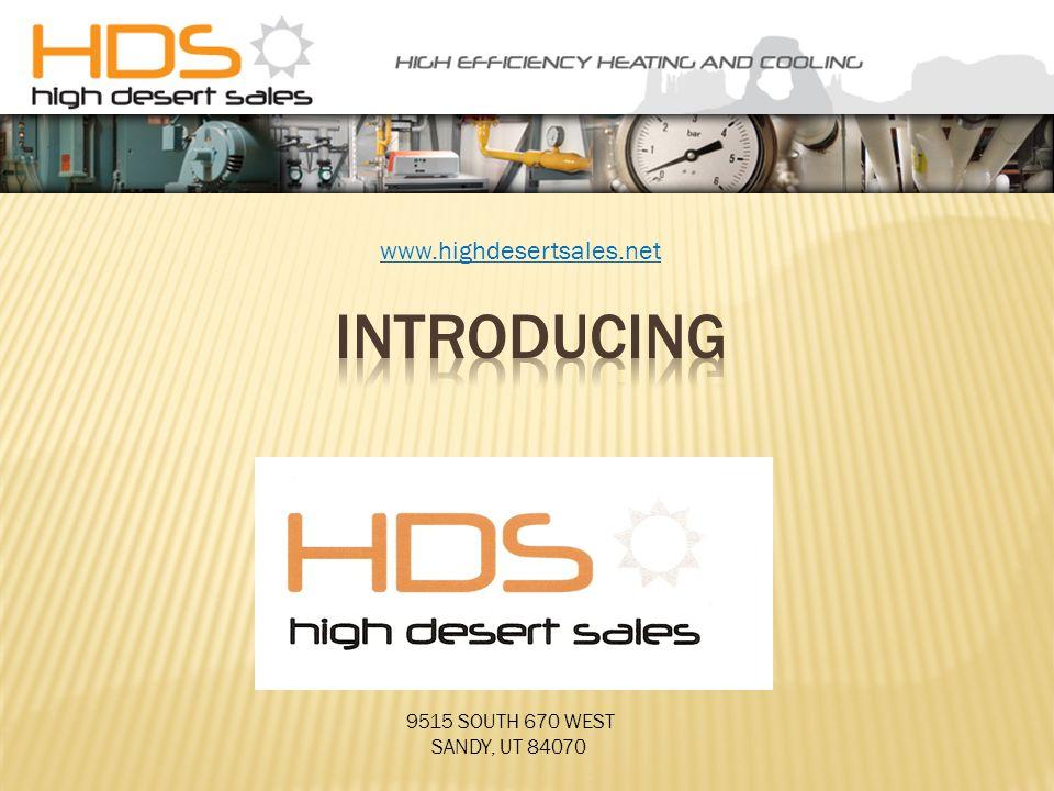 www.highdesertsales.net 9515 SOUTH 670 WEST SANDY, UT 84070