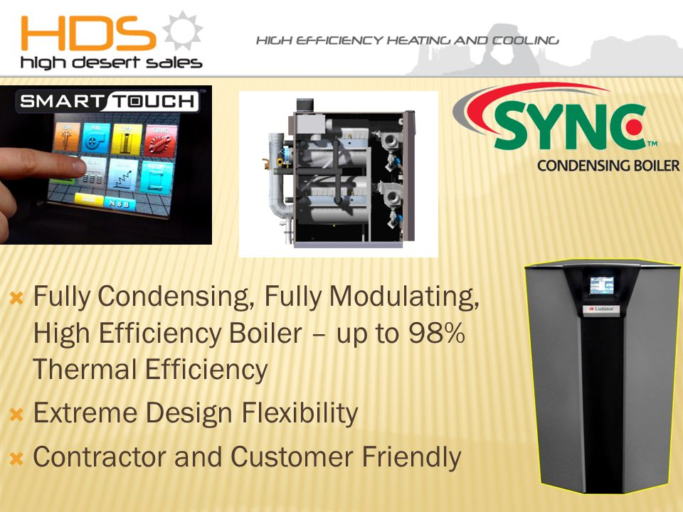 Up to 87% Thermal Efficiency 500,000 - 2,000,000 Btr/Hr.