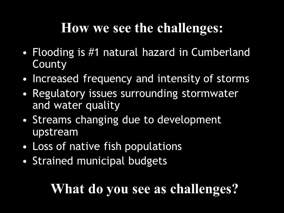 For more information: Lori Roth, EMA Hazard Mitigation Planner roth@cumberlandcounty.org 892-6785 Matt Craig, Casco Bay Estuary Partnership Mcraig@usm.maine.edu 228-8359