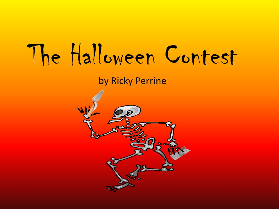 The Halloween Contest by Ricky Perrine