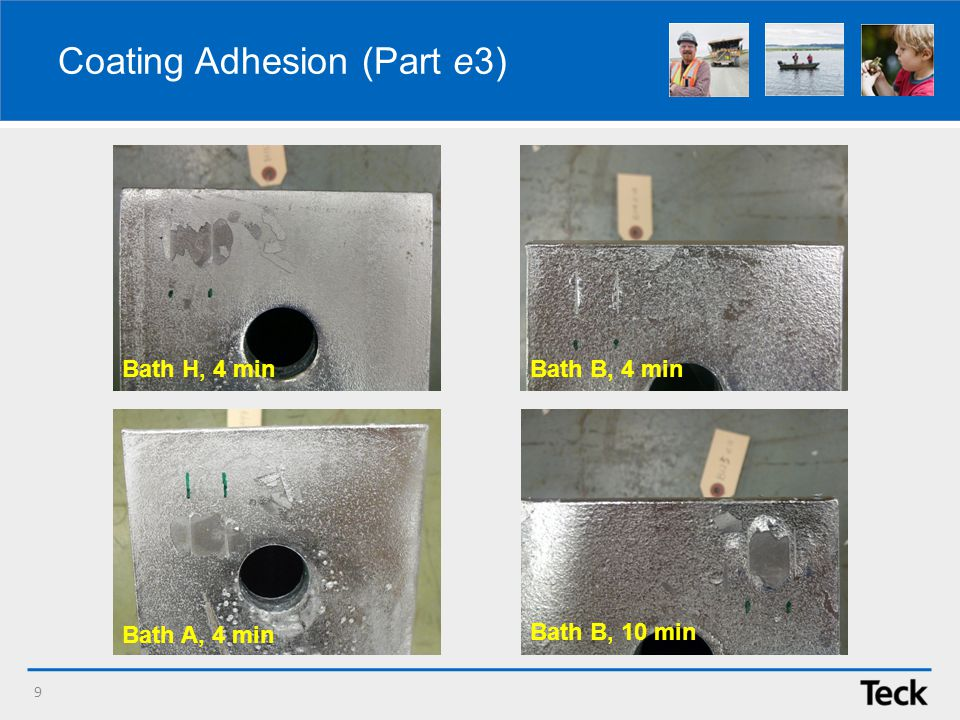 Coating Adhesion (Part e3) 9 Bath B, 10 min Bath B, 4 minBath H, 4 min Bath A, 4 min