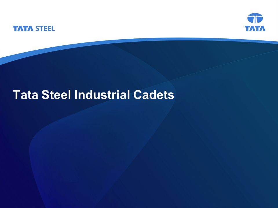 2 Background Tata Steel is looking for year nine pupils who wish to apply for its flagship Industrial Cadets programme The 10-week programme will take place during term-time on Mondays between 3 and 6pm It will take place on the Teesside steelworks site The programme involves a combination of practical and theory-based classroom learning, as well as industrial site visits to see how we make steel Practical tasks include bridge building and wind energy challenges