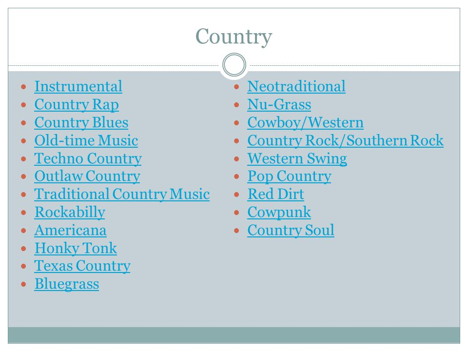 Texas Country Texas country is known for fusing traditionalist root sounds (similar to neotraditional country) with the outspoken, care-free views of outlaw country.