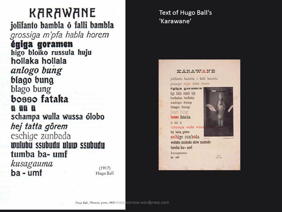 Text of Hugo Ball s Karawane annasuvorova.wordpress.com