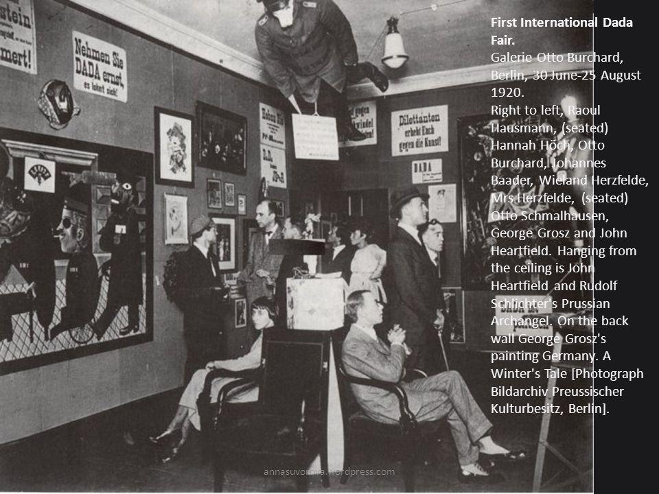 First International Dada Fair.Galerie Otto Burchard, Berlin, 30 June-25 August 1920.