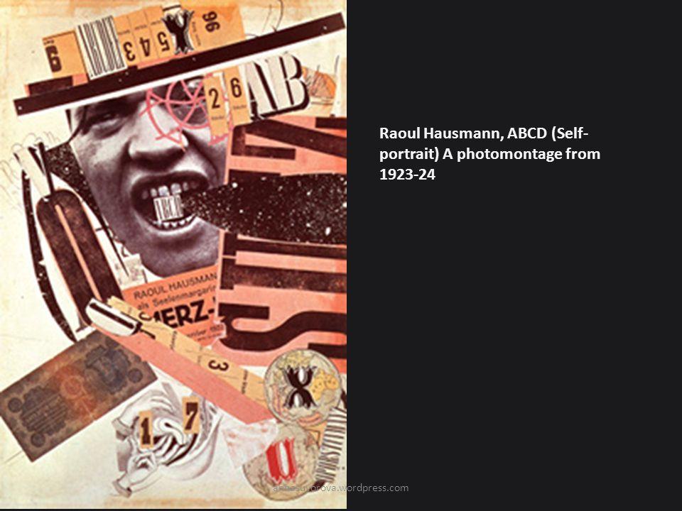 Raoul Hausmann, ABCD (Self- portrait) A photomontage from 1923-24 annasuvorova.wordpress.com