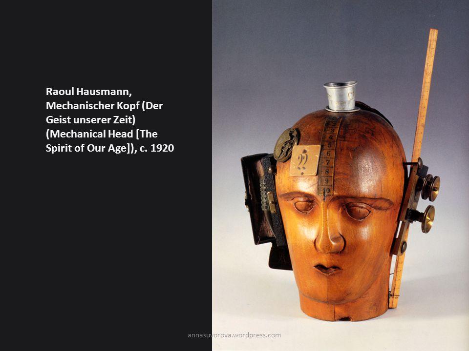 Raoul Hausmann, Mechanischer Kopf (Der Geist unserer Zeit) (Mechanical Head [The Spirit of Our Age]), c.