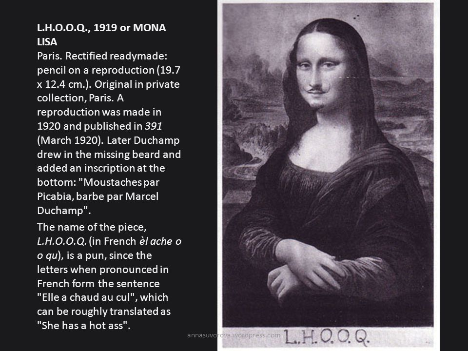 L.H.O.O.Q., 1919 or MONA LISA Paris.