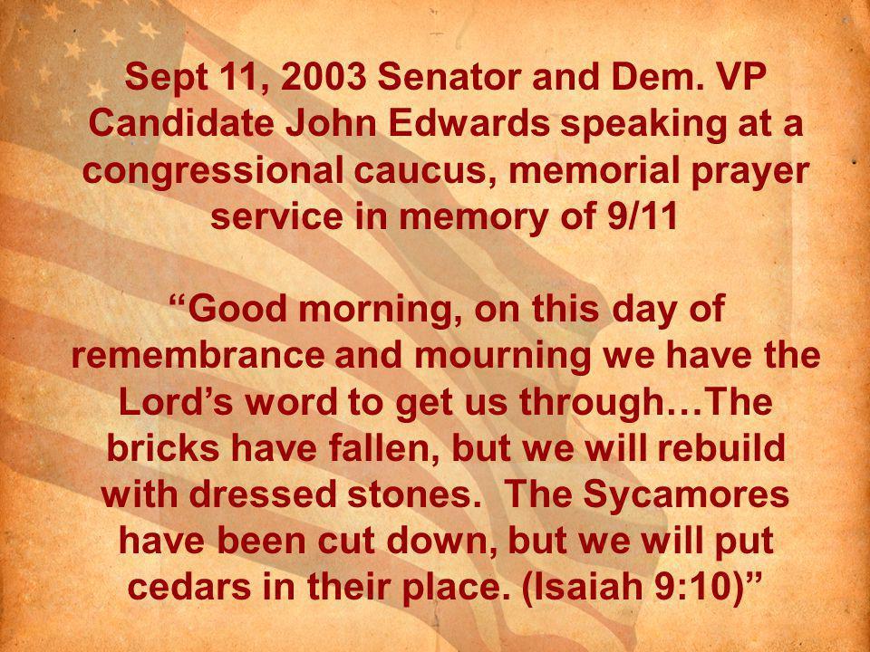 Sept 11, 2003 Senator and Dem.