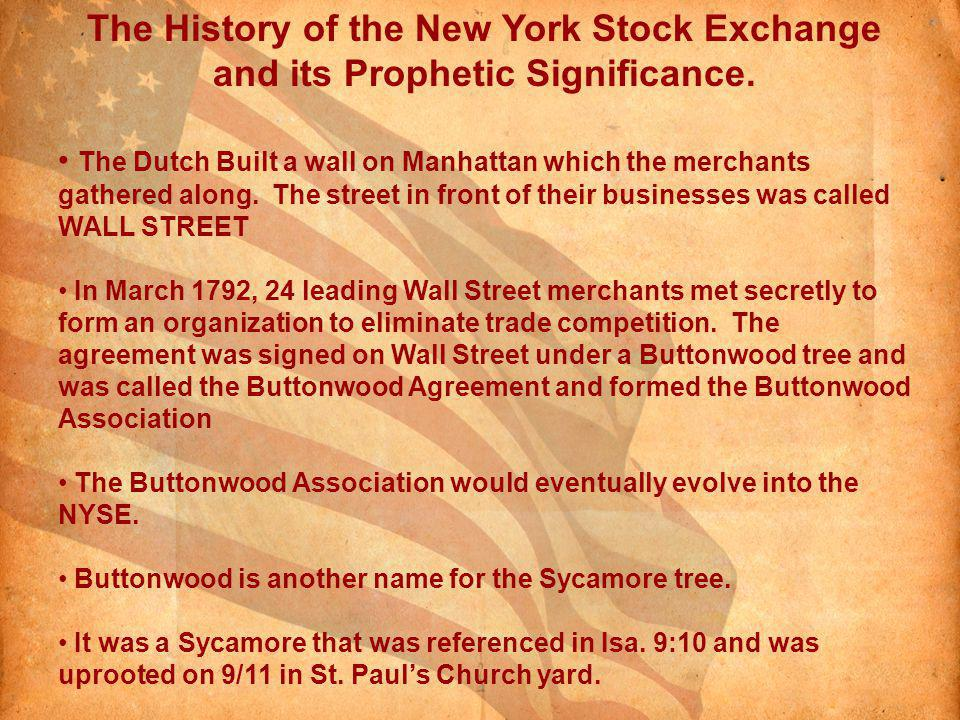 The History of the New York Stock Exchange and its Prophetic Significance.