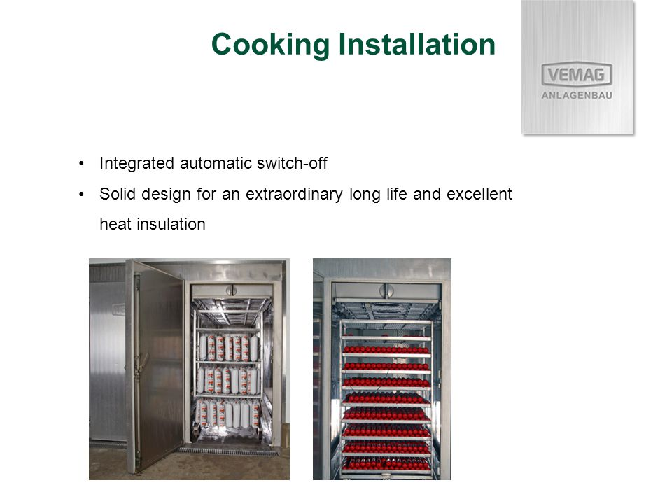 Integrated automatic switch-off Solid design for an extraordinary long life and excellent heat insulation Cooking Installation
