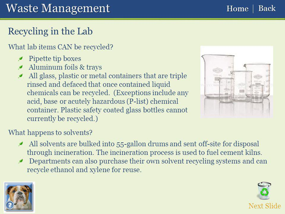 Waste Management Waste Management What lab items CAN be recycled.