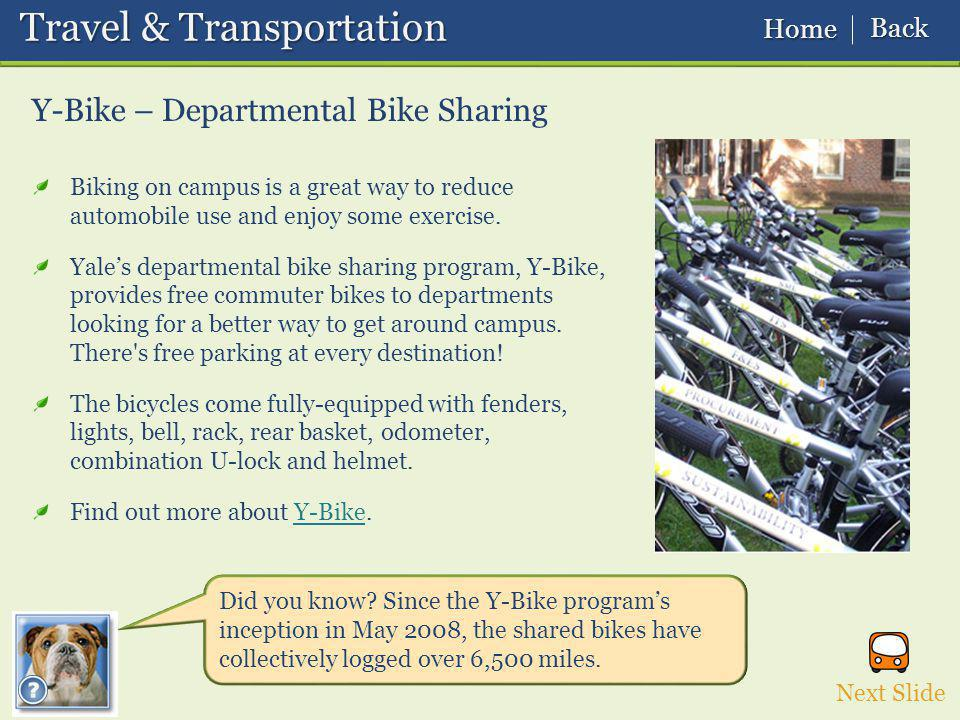 Y-Bike – Departmental Bike Sharing Travel & Transportation Travel & Transportation Did you know.