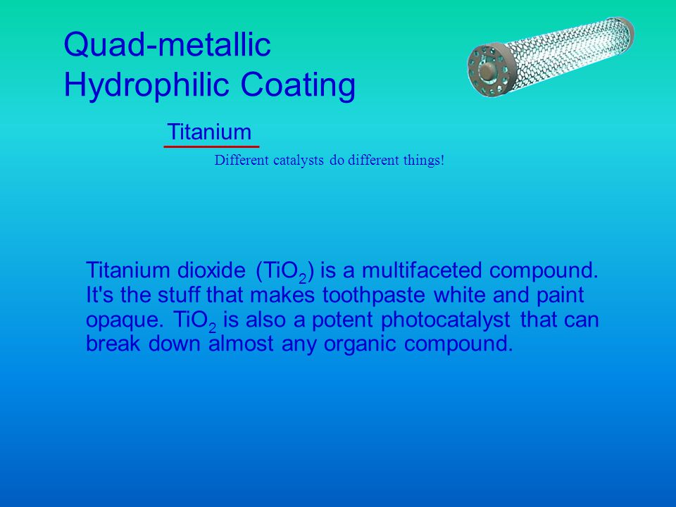 Titanium dioxide (TiO 2 ) is a multifaceted compound. It's the stuff that makes toothpaste white and paint opaque. TiO 2 is also a potent photocatalys