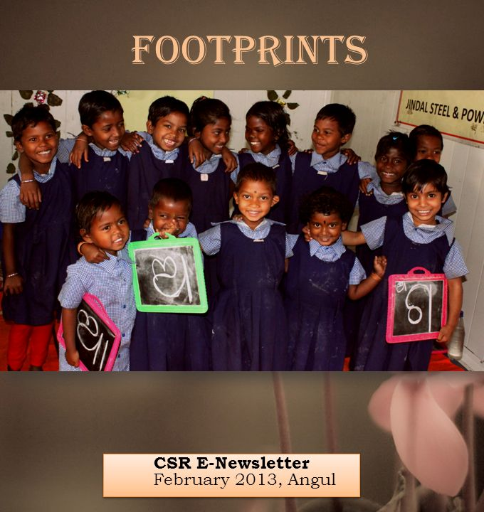 CSR E-Newsletter February 2013, Angul Footprints