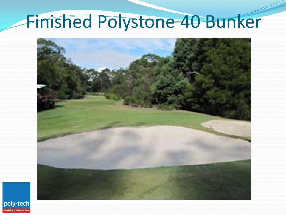 Finished Polystone 40 Bunker