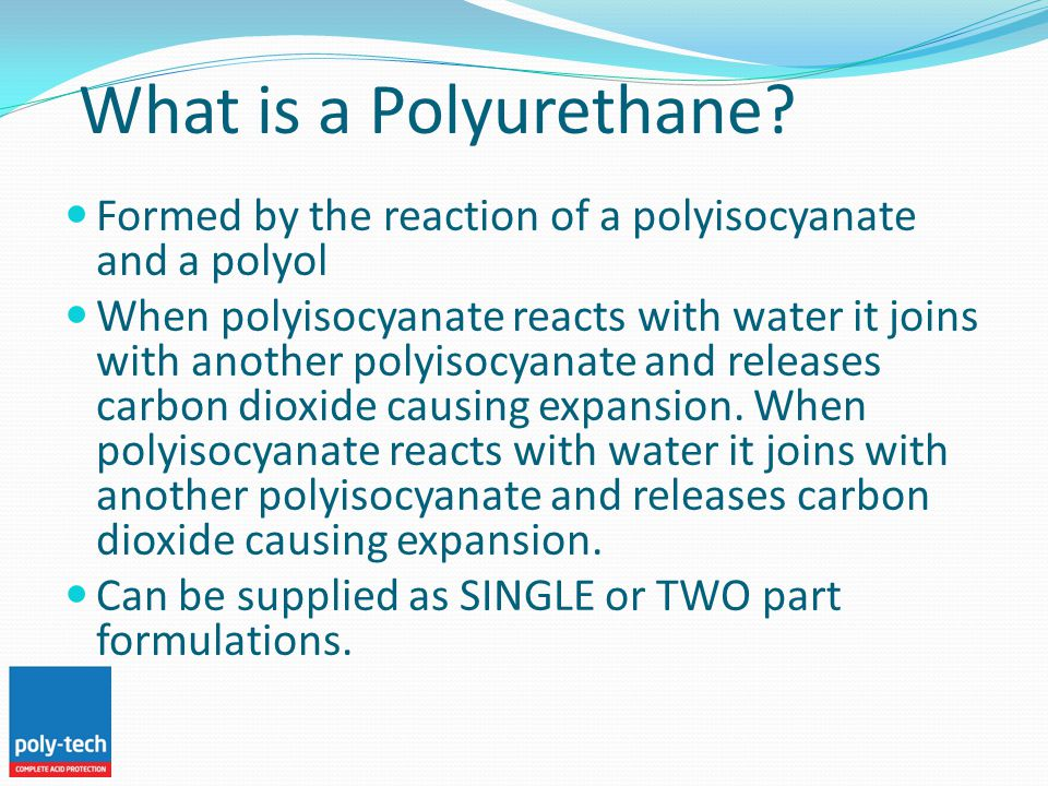 What is a Polyurethane.