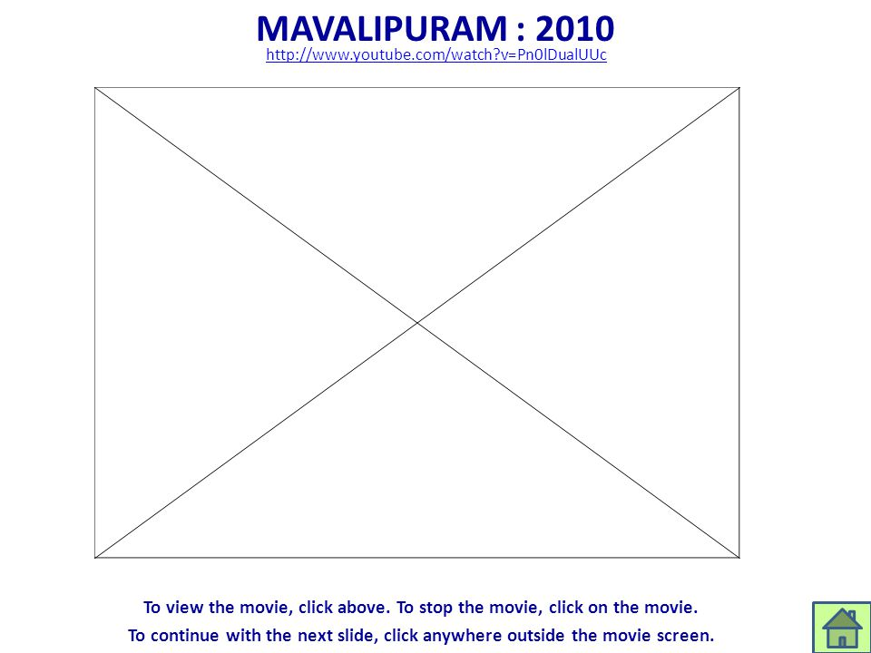 MAVALIPURAM : 2010 http://www.youtube.com/watch?v=Pn0lDualUUc To view the movie, click above. To stop the movie, click on the movie. To continue with