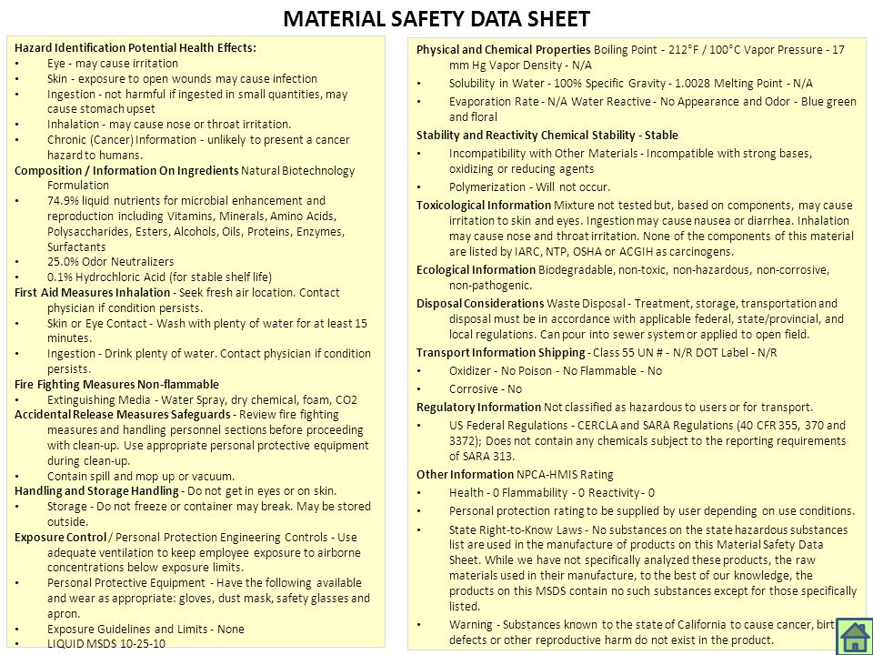 MATERIAL SAFETY DATA SHEET Hazard Identification Potential Health Effects: Eye - may cause irritation Skin - exposure to open wounds may cause infecti