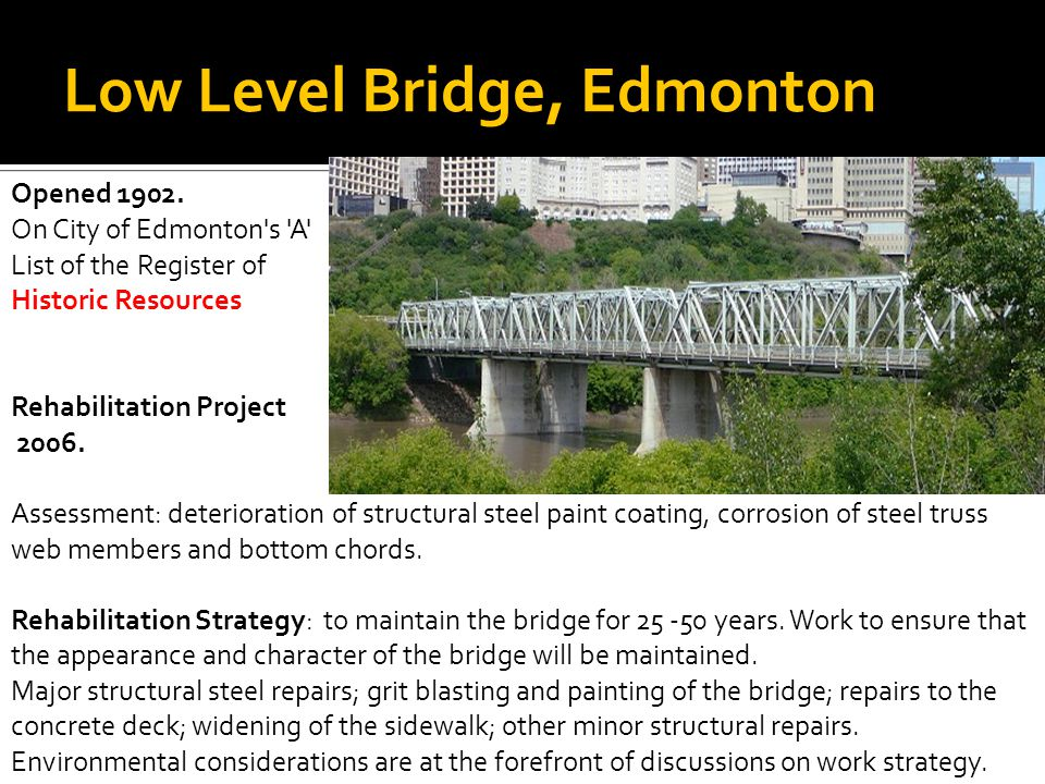 Low Level Bridge, Edmonton Opened 1902.