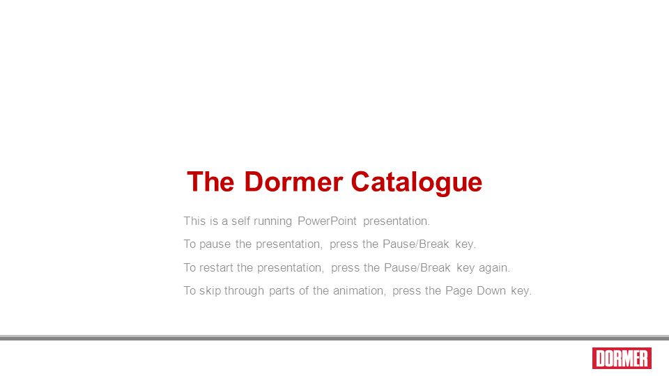 The visual index pages The Dormer Catalogue A separate presentation is available to show you how to use the speed value and feed code to calculate the RPM and penetration rate You can link to the calculation presentation at the end of these slides.