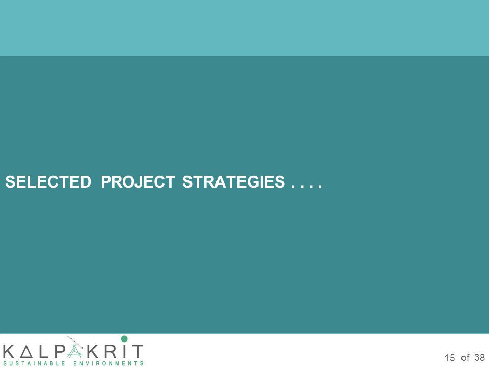 of 38 15 SELECTED PROJECT STRATEGIES....