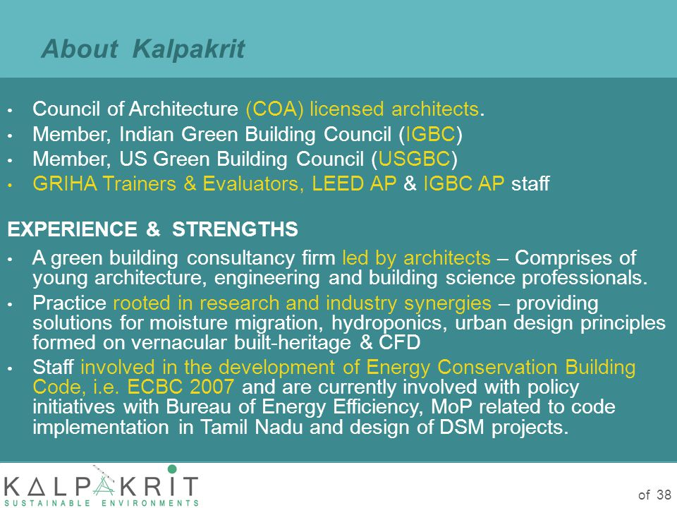 of 38 About Kalpakrit Council of Architecture (COA) licensed architects.