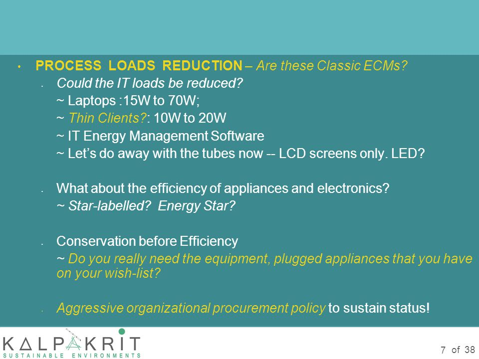 of 38 7 PROCESS LOADS REDUCTION – Are these Classic ECMs.