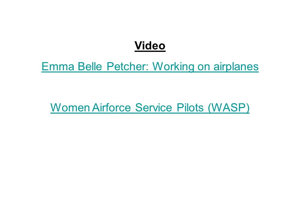Video Emma Belle Petcher: Working on airplanes Women Airforce Service Pilots (WASP)
