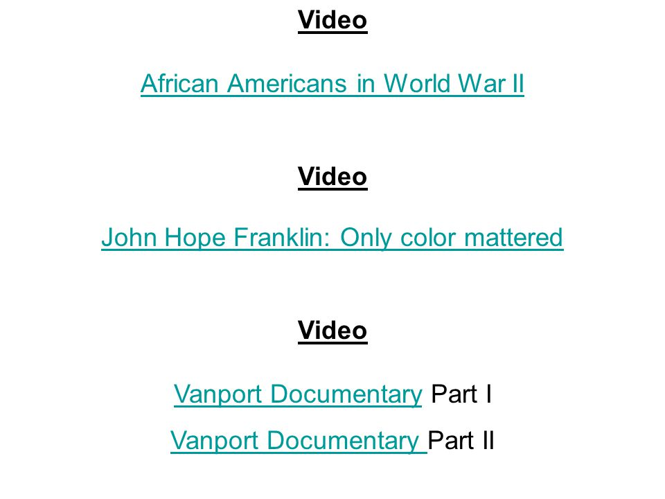 Video African Americans in World War II Video John Hope Franklin: Only color mattered Video Vanport DocumentaryVanport Documentary Part I Vanport Docu