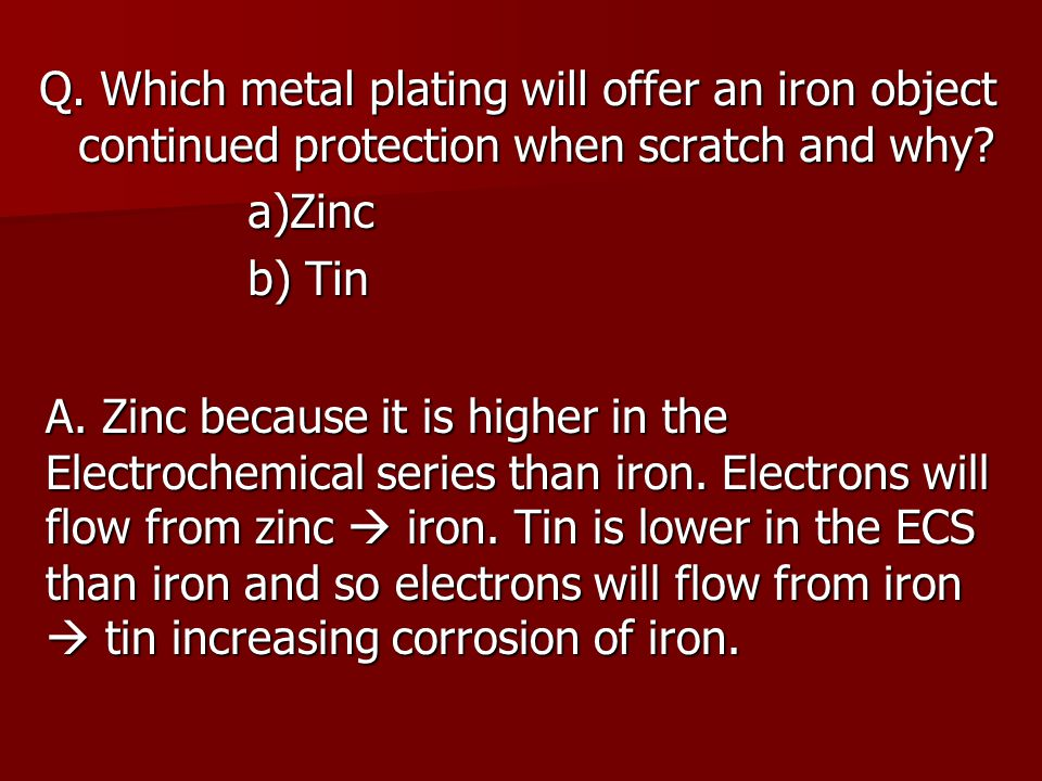 3.Direct Electrical Metal is attached to the negative terminal of a battery.