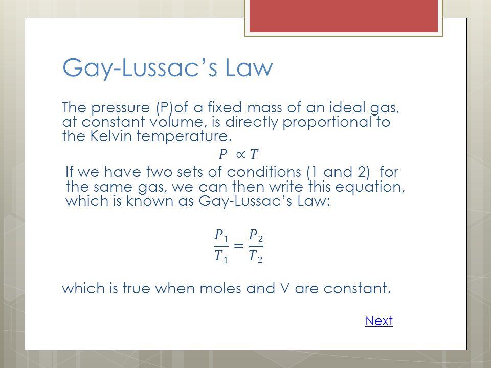 Gay-Lussacs Law Next