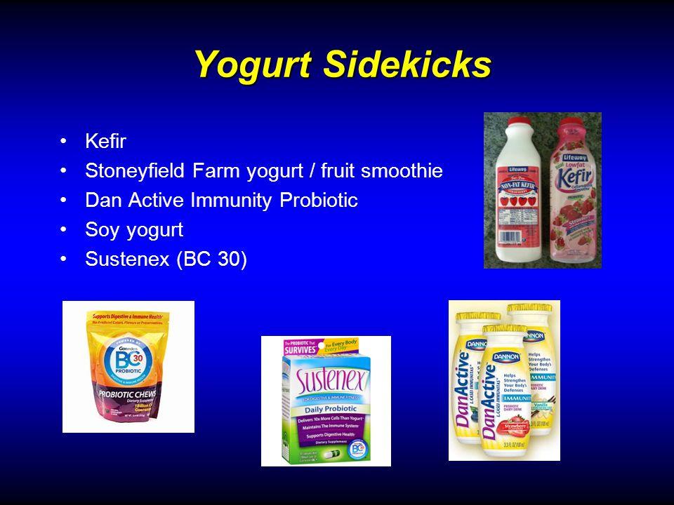 Yogurt Sidekicks Kefir Stoneyfield Farm yogurt / fruit smoothie Dan Active Immunity Probiotic Soy yogurt Sustenex (BC 30)