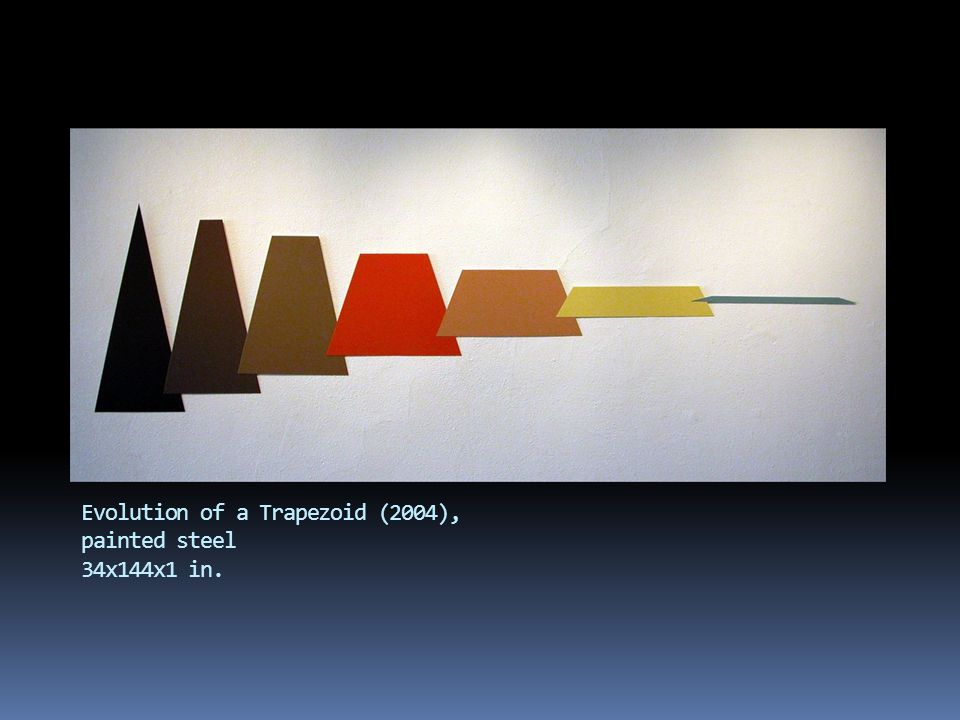Evolution of a Trapezoid (2004), painted steel 34x144x1 in.