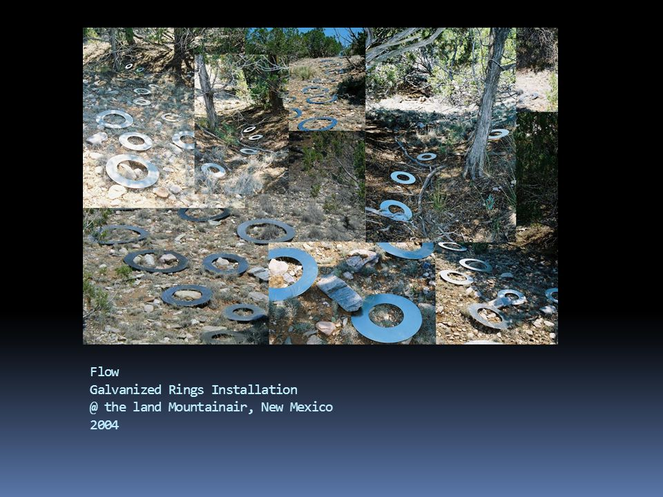 Flow Galvanized Rings Installation @ the land Mountainair, New Mexico 2004