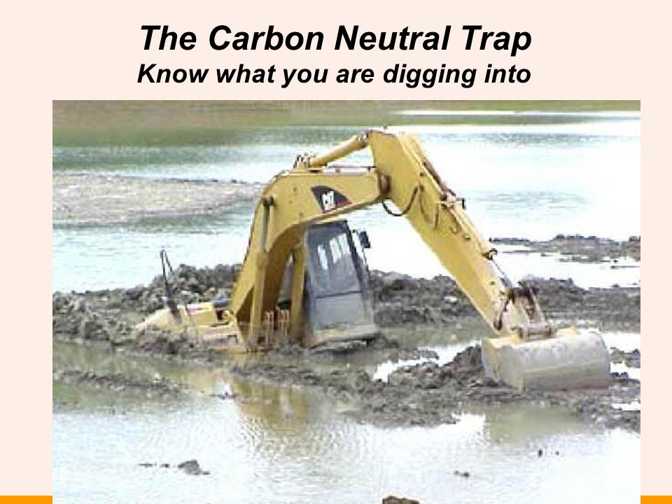 The Carbon Neutral Trap Know what you are digging into