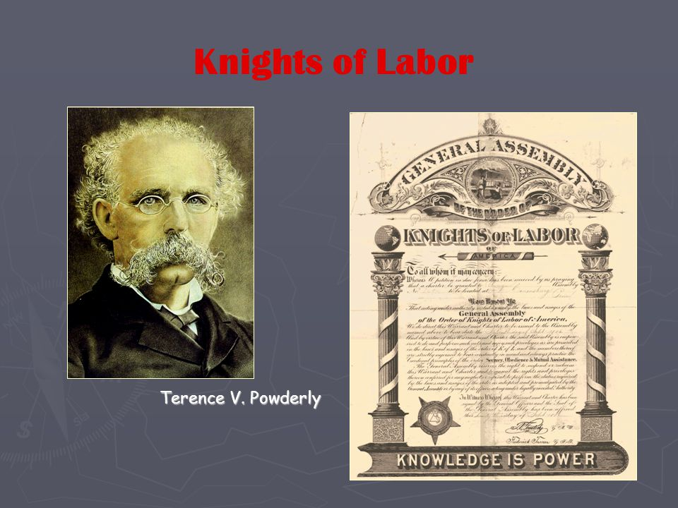 Terence V. Powderly Knights of Labor