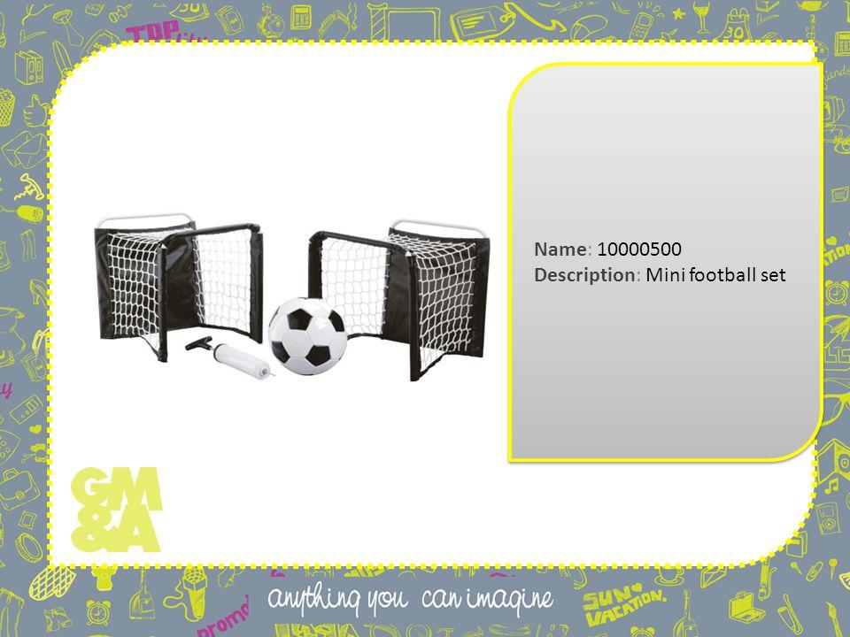 Name: 10000500 Description: Mini football set Name: 10000500 Description: Mini football set