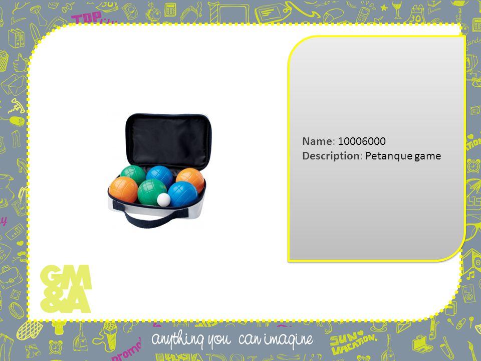 Name: 10006000 Description: Petanque game Name: 10006000 Description: Petanque game