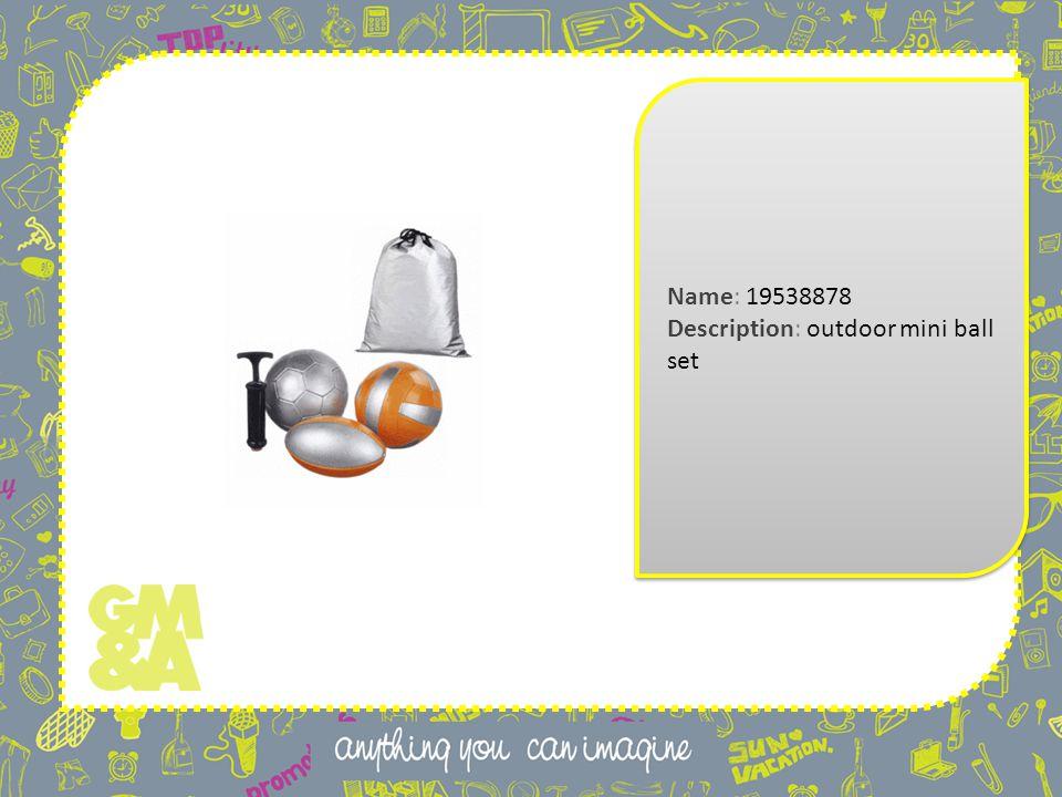 Name: 19538878 Description: outdoor mini ball set Name: 19538878 Description: outdoor mini ball set