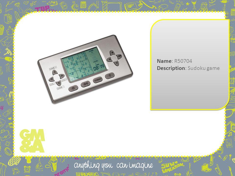 Name: R50704 Description: Sudoku game Name: R50704 Description: Sudoku game