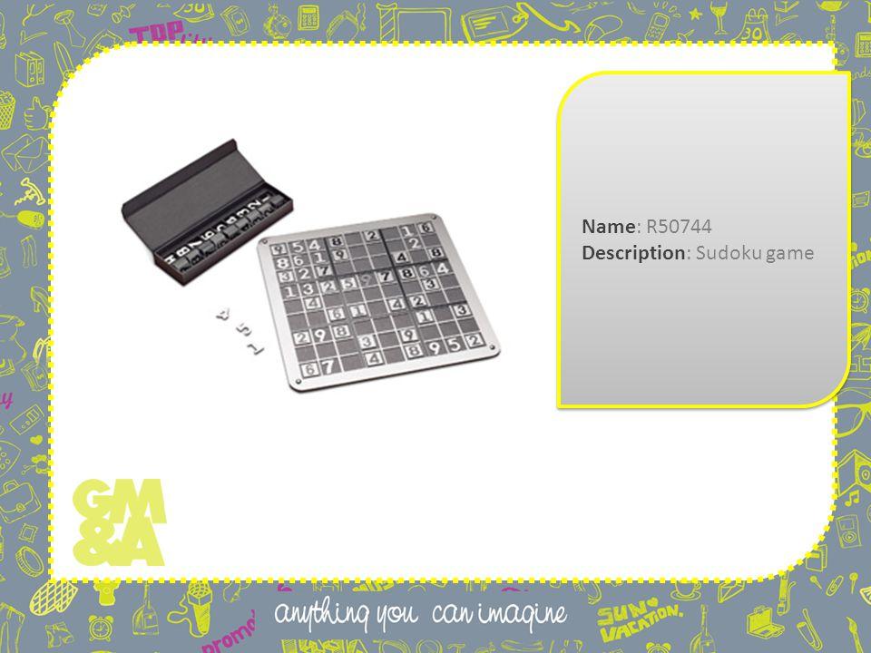 Name: R50744 Description: Sudoku game Name: R50744 Description: Sudoku game