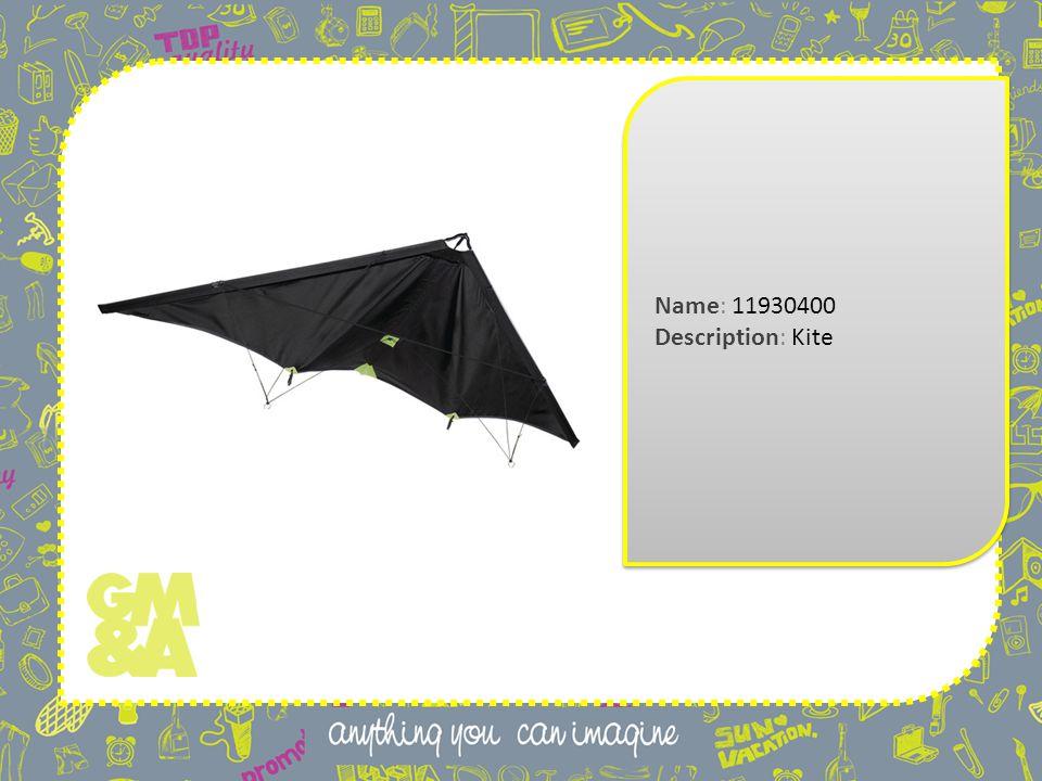 Name: 11930400 Description: Kite Name: 11930400 Description: Kite