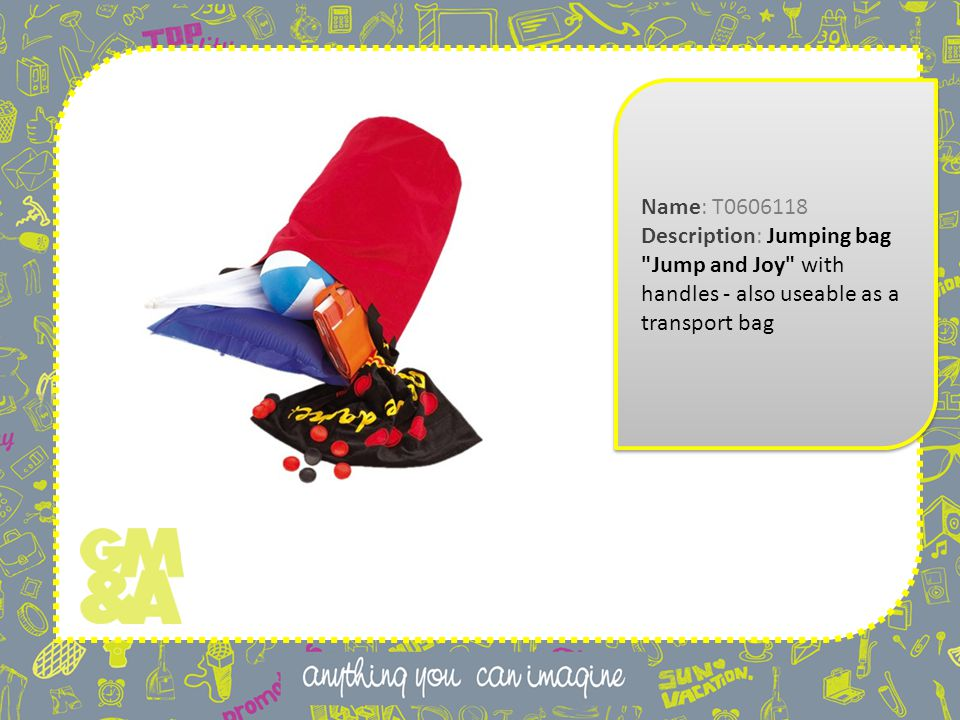 Name: T0606118 Description: Jumping bag Jump and Joy with handles - also useable as a transport bag Name: T0606118 Description: Jumping bag Jump and Joy with handles - also useable as a transport bag