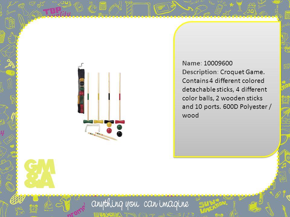 Name: 10009600 Description: Croquet Game.
