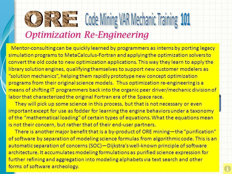 MetaCalculus Mechanic Training 101: – Coders become MC Solver Mechanics – ORE Mining of Legacy Simulation Code - Metamorphosis MetaCalculus Mentor Tra