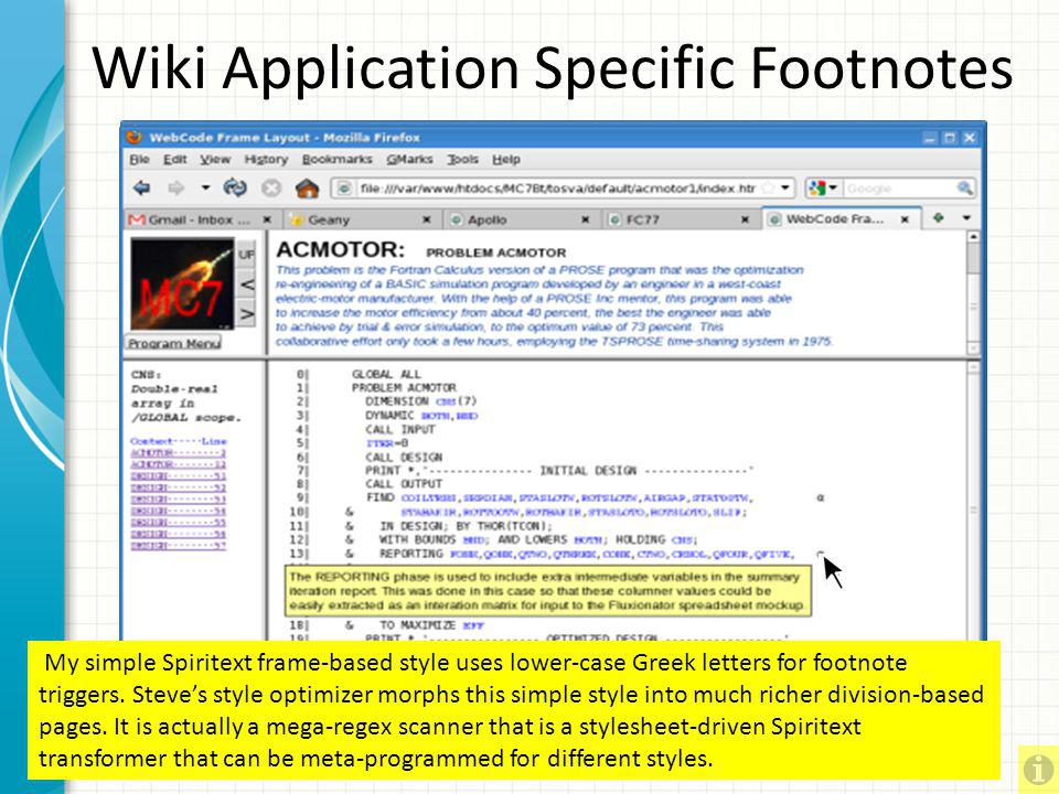 Spiritext Wiki Footnote Entry Now we move from developer-produced to user-produced documentationthe wikiside. This JavaScript part of our original Spi